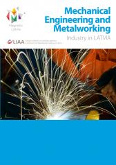 Mechanical Engineering and Metalworking Industry in Latvia